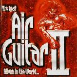Various Artists 'The Best Air Guitar Album In The World II'