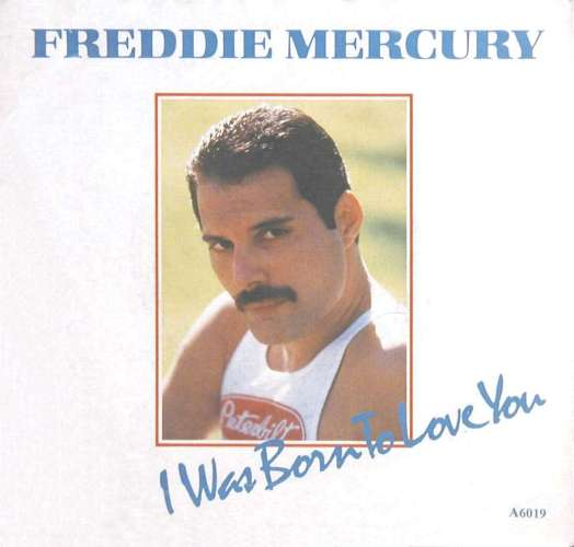 Freddie Mercury Quot I Was Born To Love You Quot Single Gallery