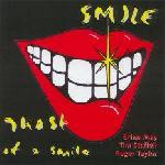 Smile 'Ghost Of A Smile'