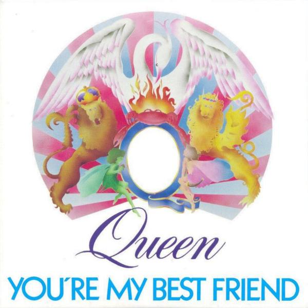 Queen You're My Best Friend Song Facts You're My Best ...